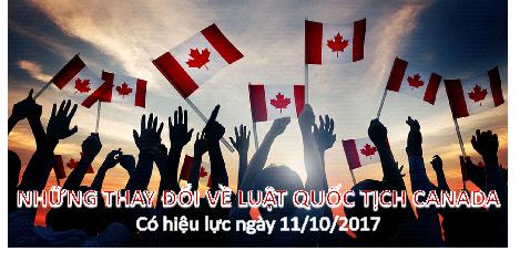 Những Thay Đổi Của Luật Quốc Tịch Canada Sẽ Có Hiệu Lực 11/10/2017