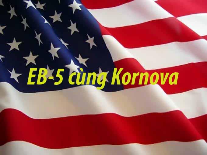 Thống Kê Của Kornova Về Visa EB-5 Đã Cấp Cho Việt Nam Năm 2018