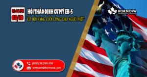 Quốc Hội Mỹ Chính Thức Thông Qua Việc Gia Hạn Chương Trình EB-5 Đến Ngày 21/11/2019