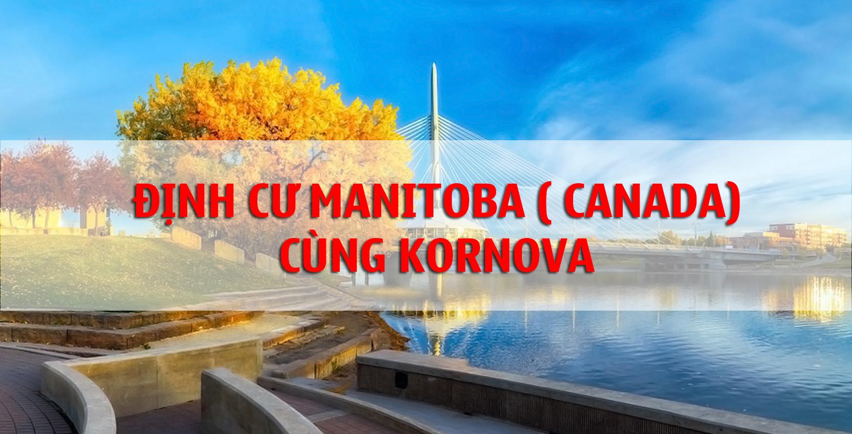Thông Báo Về Hồ Sơ Yêu Cầu Lịch Khảo Sát Và Phỏng Vấn Diện Doanh Nhân Manitoba (MBPNP)