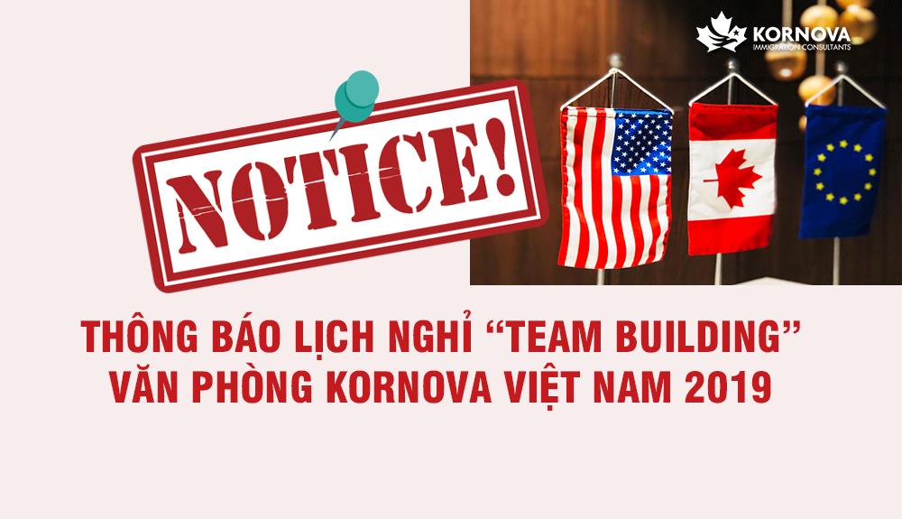 Thông Báo Về Lịch Nghỉ Team Building Của Văn Phòng Kornova Việt Nam Năm 2019