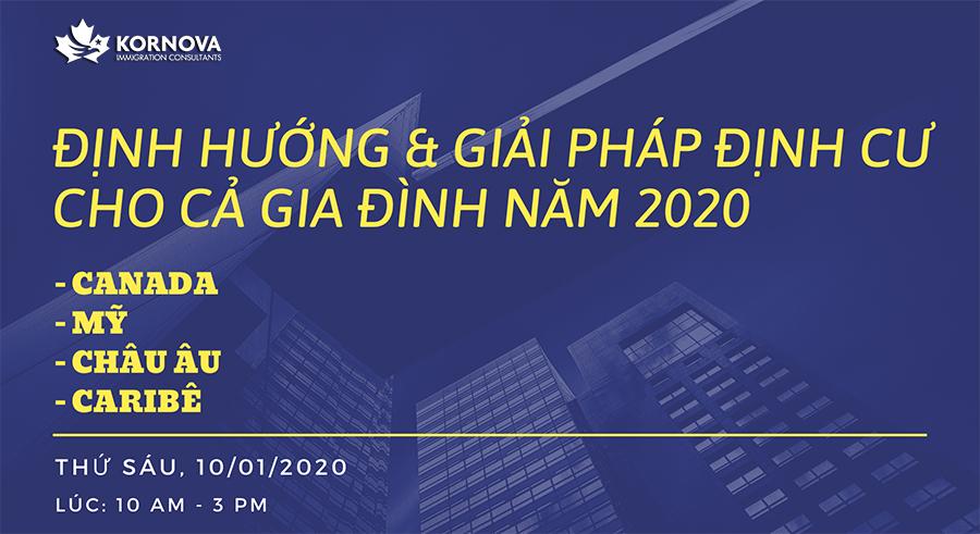 """Toạ Đàm """" Định Hướng & Giải Pháp Định Cư Cả Gia Đình Năm 2020″"""