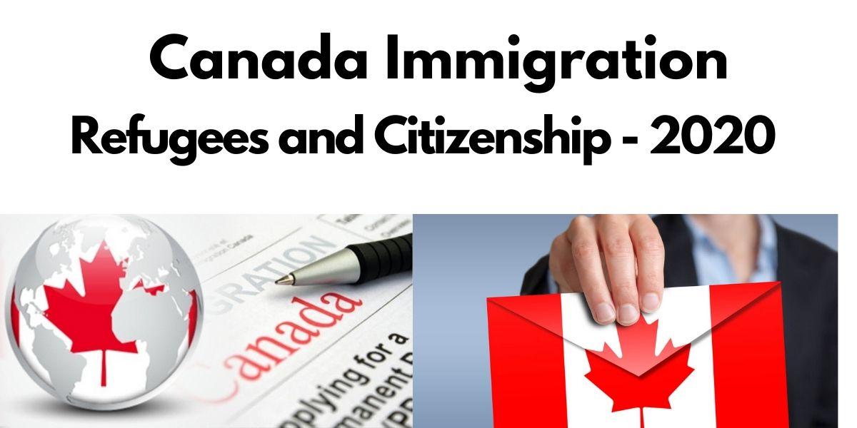 Dự Báo Chính Sách Nhập Cư Trong Năm 2020 Của Chính Phủ Canada