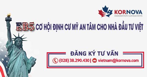 Hạn Mức Visa EB5 Dành Cho Việt Nam Tiếp Tục Tăng Gấp Đôi Trong Năm 2022